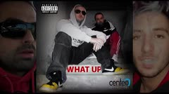 WhatUp ft. Veso - What Up